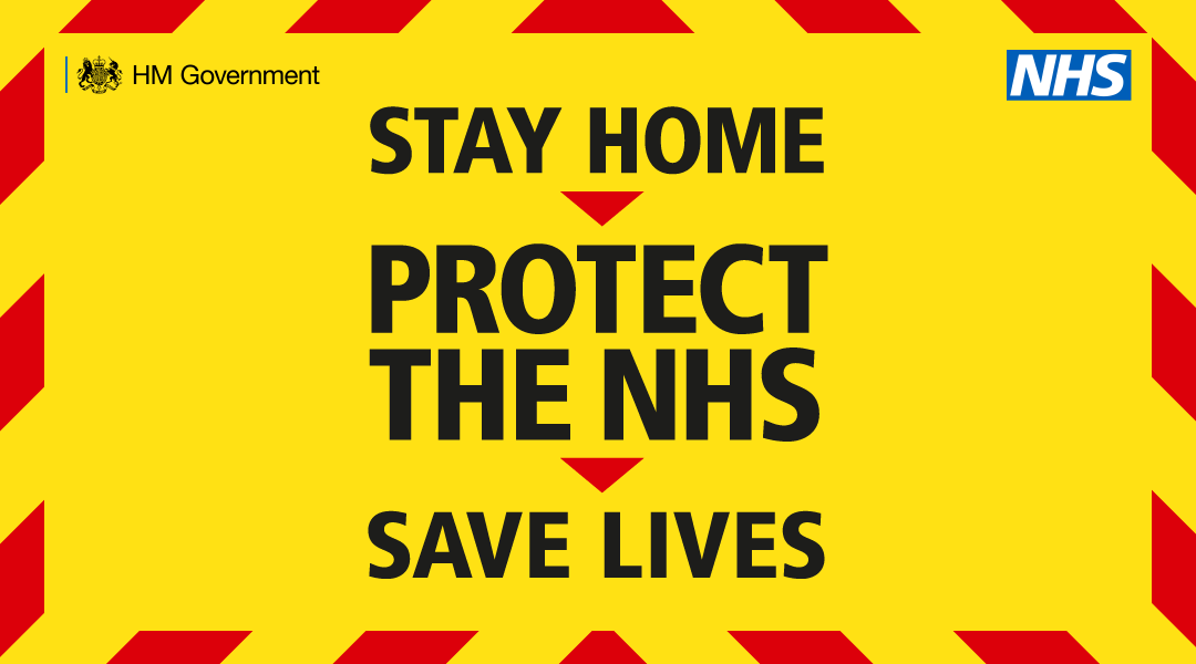 Stay Home | Protect the NHS | Save Lives